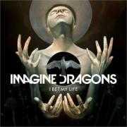 Coverafbeelding Imagine Dragons - I bet my life