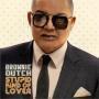 Details Brownie Dutch - Stupid kind of lover