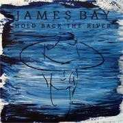 Details James Bay - Hold back the river