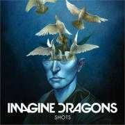 Coverafbeelding Imagine Dragons - Shots