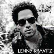 Details Lenny Kravitz - I'll be waiting