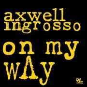 Details Axwell & Ingrosso - On my way