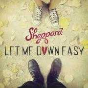 Coverafbeelding Sheppard - Let me down easy