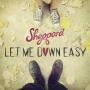 Details Sheppard - Let me down easy