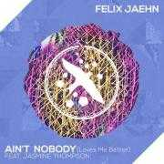 Details Felix Jaehn feat. Jasmine Thompson - Ain't nobody (loves me better)