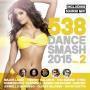 Details various artists - 538 dance smash 2015 vol. 2