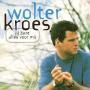 Coverafbeelding Wolter Kroes - Jij Bent Alles Voor Mij