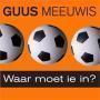 Details Guus Meeuwis - Waar Moet Ie In?