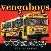 Coverafbeelding Vengaboys - We Like To Party! (The Vengabus)