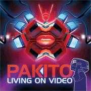 Details Pakito - Living On Video