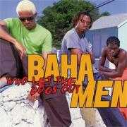 Details Baha Men - Who Let The Dogs Out