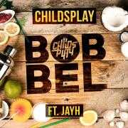 Coverafbeelding ChildsPlay ft. Jayh - Bobbel