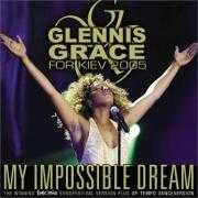 Details Glennis Grace - My Impossible Dream