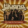 Details Tijuana - (The Night Of The) Capibara