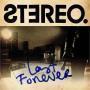 Details Stereo - last forever