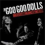 Coverafbeelding The Goo Goo Dolls - Black Balloon