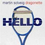 Coverafbeelding Martin Solveig & Dragonette - Hello