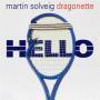 Details Martin Solveig & Dragonette - Hello