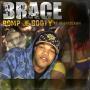 Coverafbeelding Brace ft Heistrockah - Pomp Je Booty