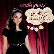 Coverafbeelding Norah Jones - Thinking About You