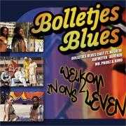 Coverafbeelding Bolletjes Blues Cast ft. Negativ & Raymzter & Derenzo & Mr. Probz & Kimo - Welkom In Ons Leven