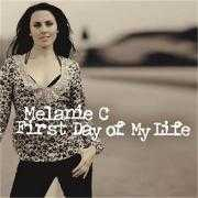 Coverafbeelding Melanie C - First Day Of My Life