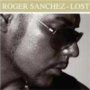 Coverafbeelding Roger Sanchez - Lost