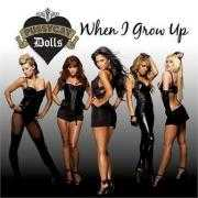 Details Pussycat Dolls - When I Grow Up
