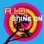 Details R.I.O. - Shine on