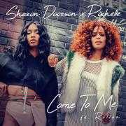 Coverafbeelding Sharon Doorson x Rochelle ft. Rollàn - Come to me