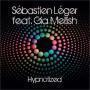 Details Sébastien Léger feat. Gia Mellish - hypnotized