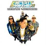 Coverafbeelding Far East Movement ft. Justin Bieber - Live my life