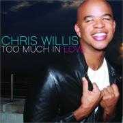 Coverafbeelding Chris Willis - Too much in love