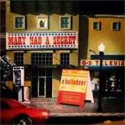 Coverafbeelding A Balladeer - Mary had a secret