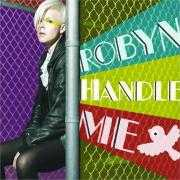 Coverafbeelding Robyn - handle me
