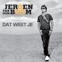 Details Jeroen Van Der Boom - dat weet je