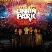 Coverafbeelding Linkin Park - Leave out all the rest