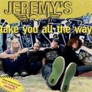Details Jeremy's - Take you all the way