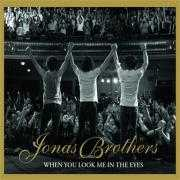 Coverafbeelding Jonas Brothers - when you look me in the eyes