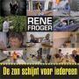 Coverafbeelding Rene Froger - De zon schijnt voor iedereen