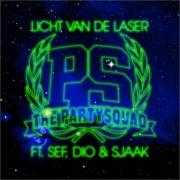 Coverafbeelding The Partysquad ft. Sef, Dio & Sjaak - Licht van de laser