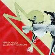 Coverafbeelding Mando Diao - Dance with somebody