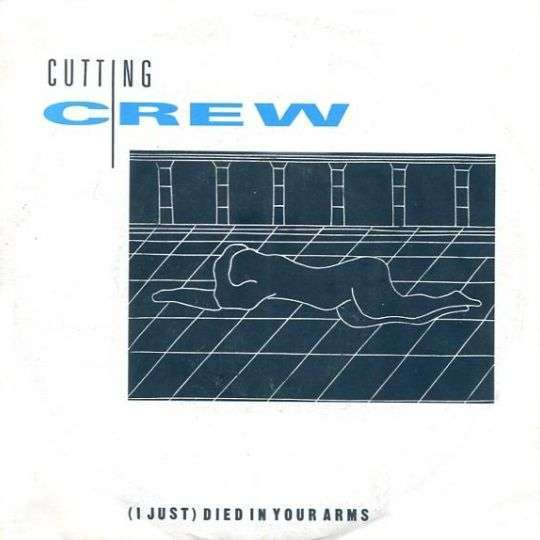 Coverafbeelding Cutting Crew - (I Just) Died In Your Arms