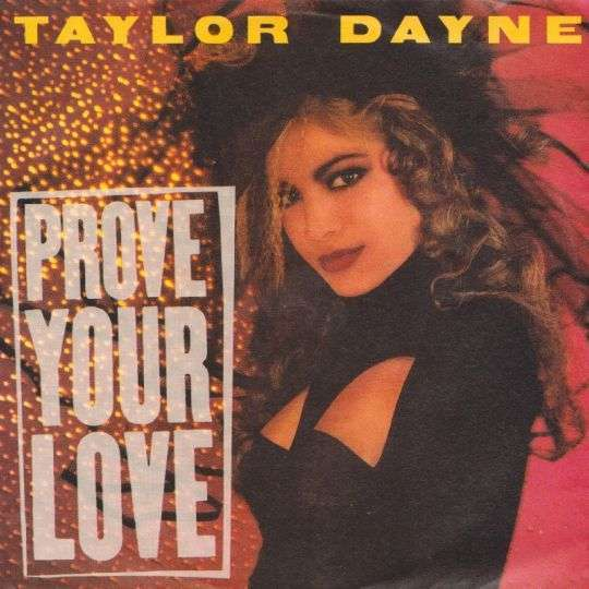Coverafbeelding Taylor Dayne - Prove Your Love