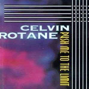 Coverafbeelding Celvin Rotane - Push Me To The Limit