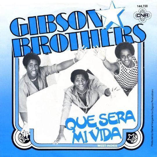 Coverafbeelding Que Sera Mi Vida - Gibson Brothers
