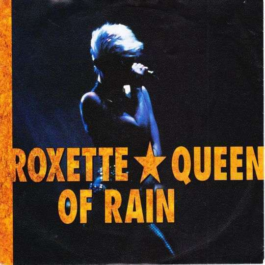 Coverafbeelding Queen Of Rain - Roxette