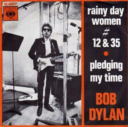 Coverafbeelding Rainy Day Women # 12 & 35 - Bob Dylan