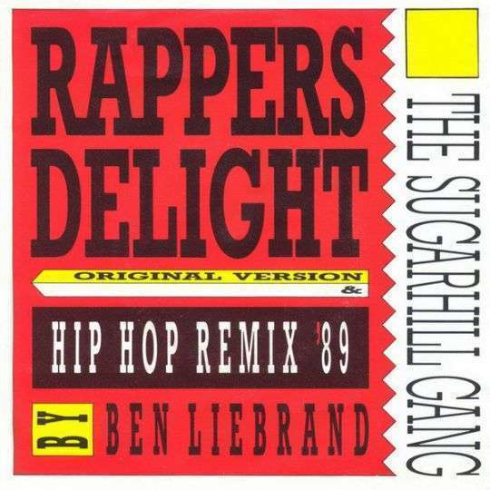 Coverafbeelding Rappers Delight - Hip Hop Remix '89 By Ben Liebrand - The Sugarhill Gang