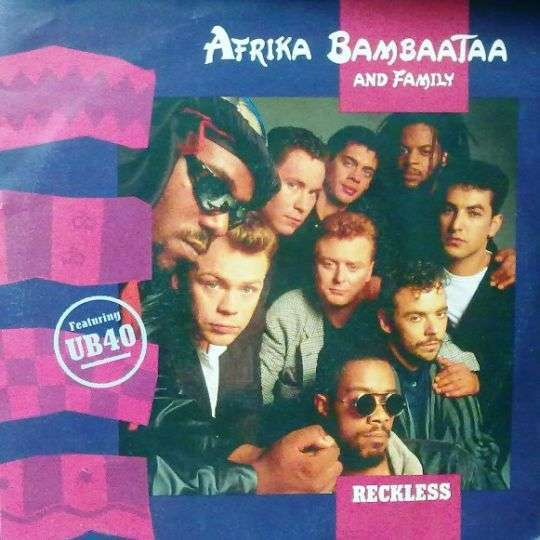 Coverafbeelding Reckless - Afrika Bambaataa And Family Featuring Ub40